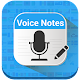 Download Voice Notes in all Languages-Voice to Text For PC Windows and Mac
