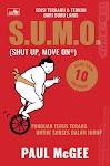 """""""SUMO (Shut Up, Move On®) Panduan Terus Terang untuk Sukses dalam Hidup - Paul McGee"""""""