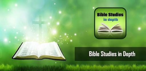 Bible Studies in Depth - Apps on Google Play