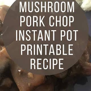 Mushroom Pork Chops Instant Pot.