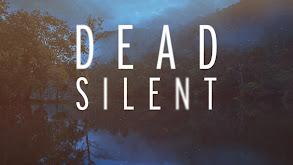Dead Silent thumbnail