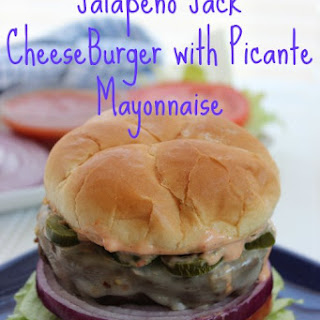 Jalapeno Jack CheeseBurger with Picante Mayonnaise