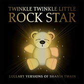 Lullaby Versions of Shania Twain