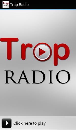 Trap Radio