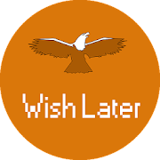 Wish Later Pro