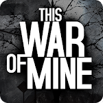 This War of Mine 1.4.3 Mali_b560-563 (Mod)