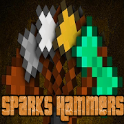 Mod  Sparks Hammers for Minecraft