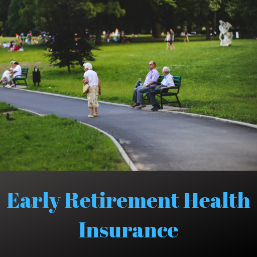 Early Retirement Health Insurance