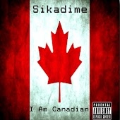 I Am Canadian (Mash Up's & What Nots)