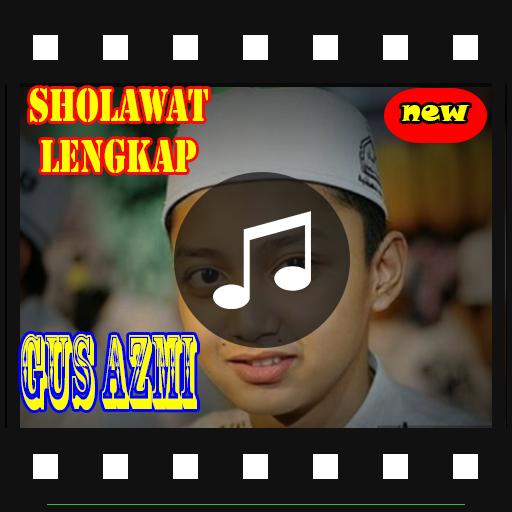 Lagu Sholawat Gus Azmi Lengkap