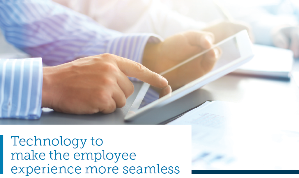 Technology to make the employee experience more seamless. Source: ServiceNow