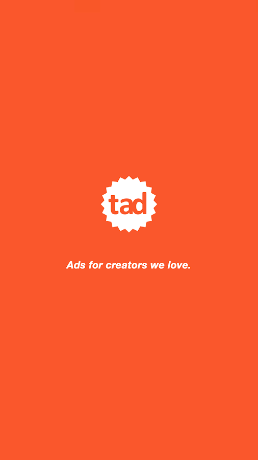 Tad - Ads for creators we love- screenshot