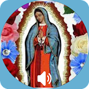 Mañanitas A Virgen de Guadalupe con Audio