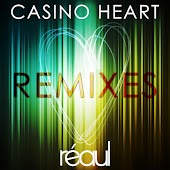 Casino Heart (Remixes)
