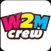 W2M Crew Videos