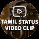 Tamil Status Video Clip apk