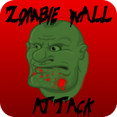 Zombie Wall Attack
