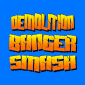 Demolition Banger Smash