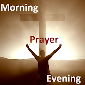 Daily Prayer-Morning & Evening