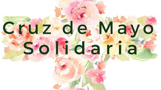 """Cruz de mayo solidaria: donativos para """"ayudar a ayudar"""""""