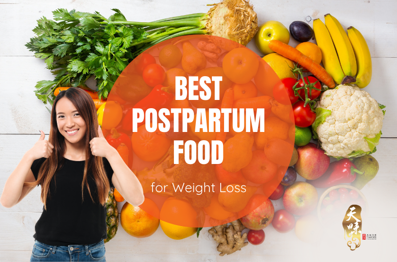 Best Postpartum Food for Weight Loss