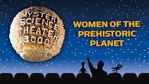 Women of the Prehistoric Planet thumbnail