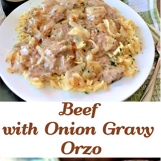 Beef with Onion Gravy Orzo #SundaySupper.