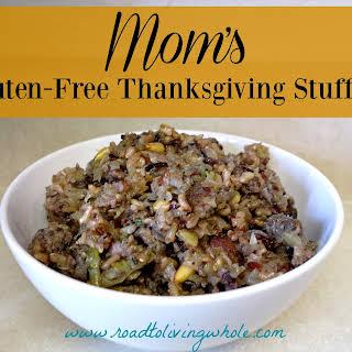 Mom's Gluten Free Thanksgiving Stuffing.
