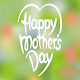 Download Happy Mother's Day Wishes 2k19 For PC Windows and Mac