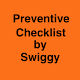 Download Preventive Checklist by Swiggy For PC Windows and Mac 3.0.48
