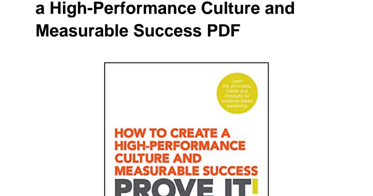 prove it how to create a high performance culture and measurable success