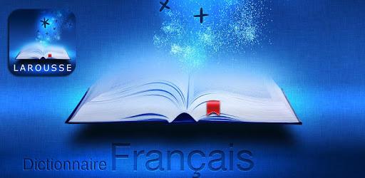 Dictionnaire Larousse français – Applications sur Google Play
