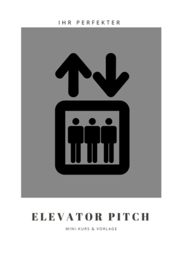 Elevator Pitch Mini-Kurs