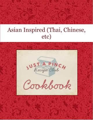 Asian Inspired (Thai, Chinese, etc)