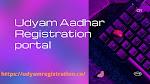 Best service to get Udyam Aadhar Registration Portal @ 8538976655