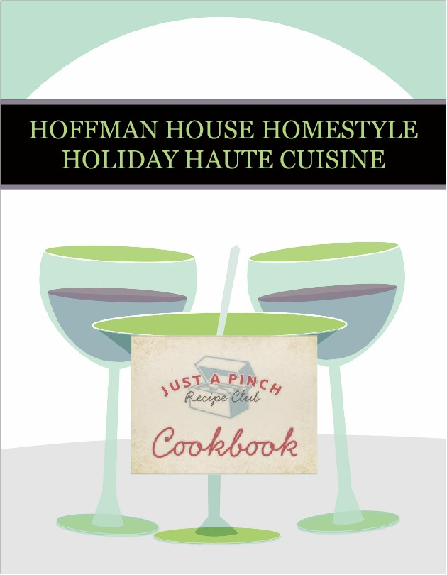 HOFFMAN HOUSE HOMESTYLE HOLIDAY HAUTE CUISINE