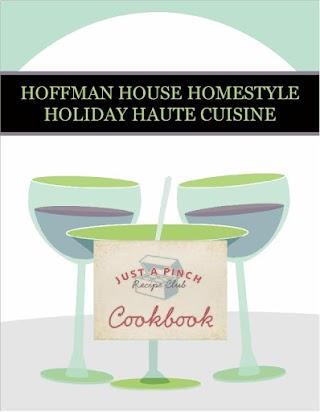 HOFFMAN HOUSE HOMESTYLE HOLIDAY HAUTE CUISINE