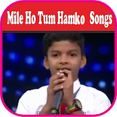 Mile Ho Tum Hamko Songs