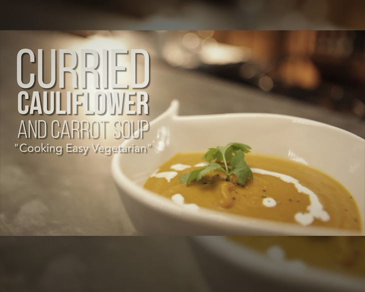 Curried Cauliflower and Carrot Soup Recipe