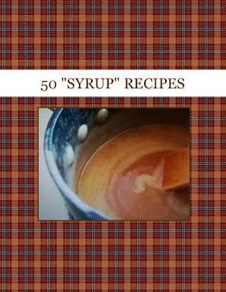 "50 ""SYRUP"" RECIPES"