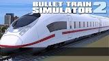Bullet Train Simulator 2 Apk Download Free for PC, smart TV