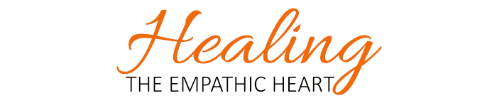 Healing the Empathic Heart