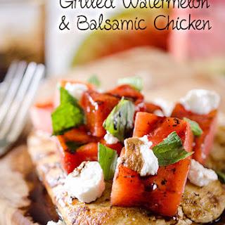 Grilled Watermelon & Balsamic Chicken