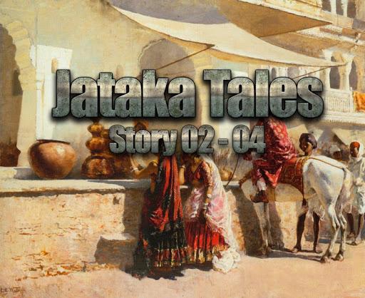 Buddhist Jataka Tales S: 02-05