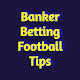Banker Betting Tips