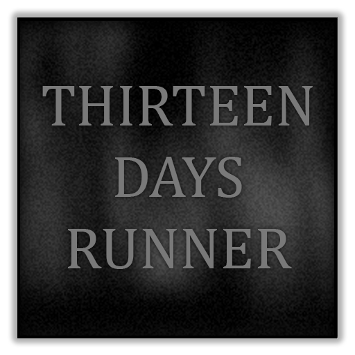 THIRTEEN DAYS RUNNER