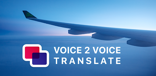 Translate voice to voice between 30+ languages