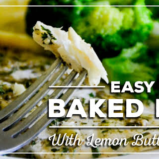 Easy Baked Fish with Lemon Butter Sauce.