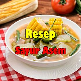 Resep Sayur Asem Praktis