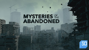 Mysteries of the Abandoned thumbnail